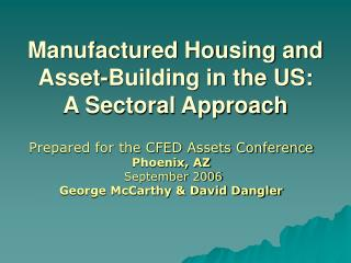 Manufactured Housing and Asset-Building in the US: A Sectoral Approach