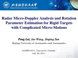 Peng Lei,  Jun Wang, Jinping Sun Beijing University of Aeronautics and Astronautics