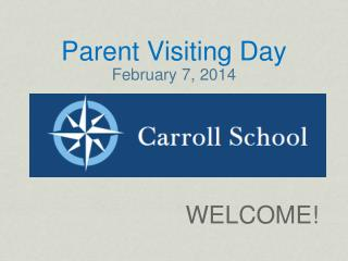 Parent Visiting Day February 7, 2014