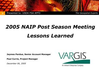 2005 NAIP Post Season Meeting Lessons Learned