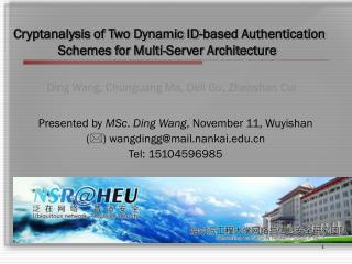Cryptanalysis of Two Dynamic ID-based Authentication  Schemes for Multi-Server Architecture