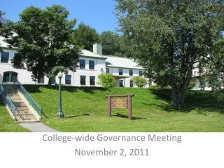 College-wide Governance Meeting November 2, 2011