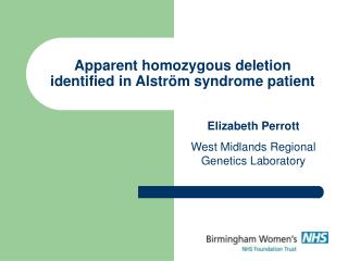 Apparent homozygous deletion identified in Alström syndrome patient