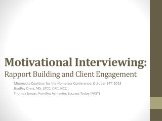 Motivational Interviewing:  Rapport Building and Client Engagement