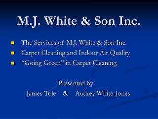 M.J. White & Son Inc.