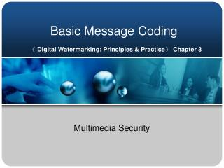 Basic Message Coding   《  Digital Watermarking: Principles & Practice 》  Chapter 3