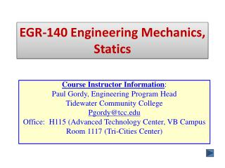 EGR-140 Engineering Mechanics, Statics
