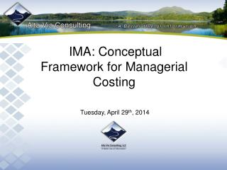 IMA: Conceptual Framework for Managerial Costing