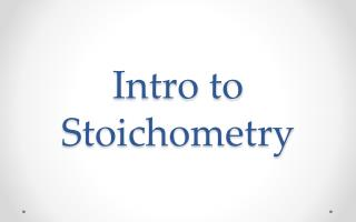 Intro to  Stoichometry