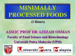 MINIMALLY PROCESSED FOODS