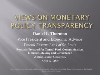 Views on Monetary Policy Transparency