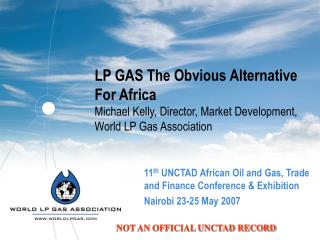 11 th  UNCTAD African Oil and Gas, Trade and Finance Conference & Exhibition
