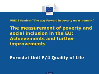 Eurostat Unit F/4 Quality of Life