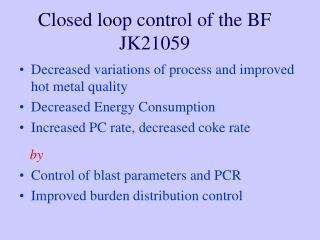 Closed loop control of the BF JK21059