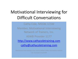 Motivational Interviewing for Difficult Conversations