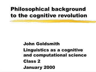 Philosophical background to the cognitive revolution