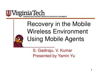 Recovery in the Mobile Wireless Environment Using Mobile Agents