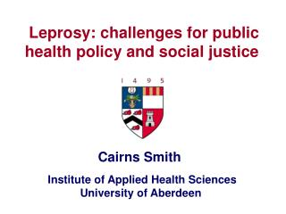 Leprosy: challenges for public health policy and social justice