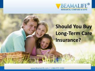 Should You Buy Long Term Care Insurance