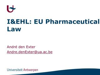 I&EHL: EU Pharmaceutical Law