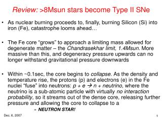 Review:  >8Msun stars become Type II SNe