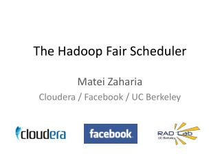 The Hadoop Fair Scheduler