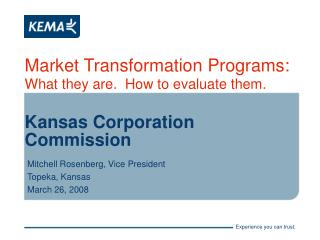 Market Transformation Programs:   What they are.  How to evaluate them.