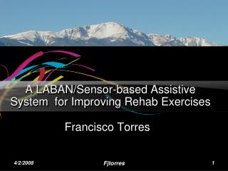 A LABAN/Sensor-based Assistive System  for Improving Rehab Exercises