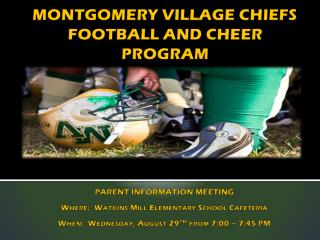 MONTGOMERY VILLAGE CHIEFS FOOTBALL AND CHEER PROGRAM