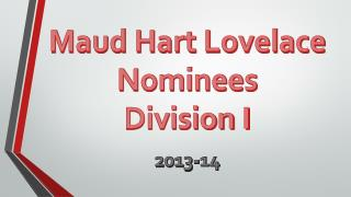 Maud Hart Lovelace Nominees Division I