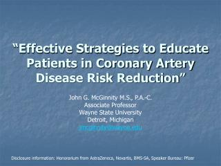 """Effective Strategies to Educate Patients in Coronary Artery Disease Risk Reduction"""