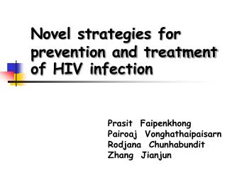 Novel strategies for prevention and treatment of HIV infection