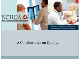 A Collaborative on Quality