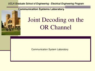 Joint Decoding on the  OR Channel