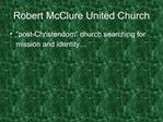 Robert McClure United Church