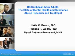 US Caribbean-born Adults:  The State of Mental Health and Substance Abuse Research and Treatment