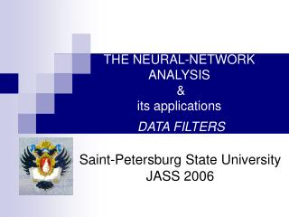 THE NEURAL-NETWORK ANALYSIS  &  its applications DATA FILTERS