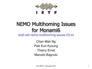 NEMO Multihoming Issues for Monami6 draft-ietf-nemo-multihoming-issues-03.txt