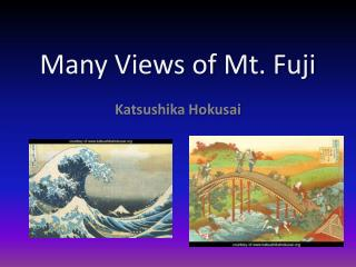 Many Views of Mt. Fuji