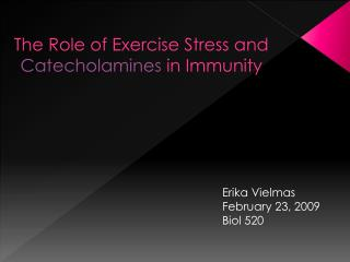 The Role of Exercise Stress and  Catecholamines  in Immunity