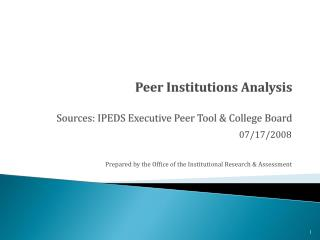 Peer Institutions Analysis Sources: IPEDS Executive Peer Tool & College Board