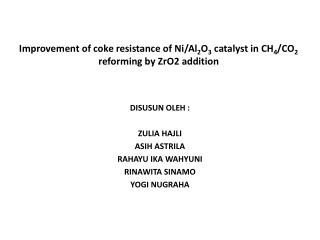 Improvement of coke resistance of Ni/Al 2 O 3  catalyst in CH 4 /CO 2 reforming by ZrO2 addition