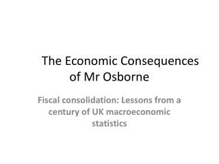 The Economic Consequences of Mr Osborne