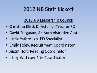 2012 NB Staff Kickoff