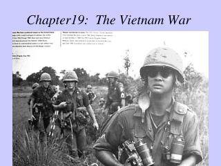 Chapter19:  The Vietnam War