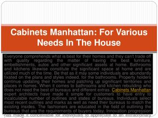 Cabinets Manhattan: For Various Needs In The House