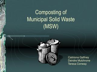 Composting of  Municipal Solid Waste (MSW)