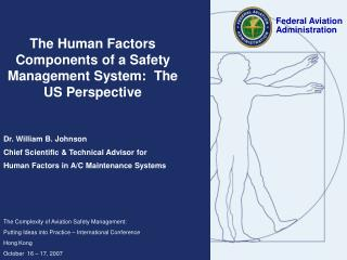 The Human Factors Components of a Safety Management System:  The US Perspective