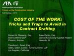 COST OF THE WORK:  Tricks and Traps to Avoid in Contract Drafting