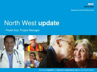 North West  update - Preeti Sud, Project Manager